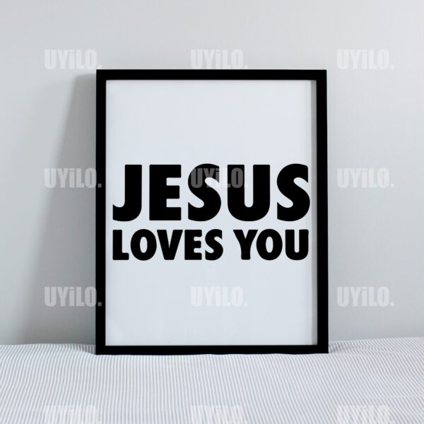 Jesus Loves You Printable Wall Art, Modern wall art, Wall Decoration, Instant Download, Printable Wall Art