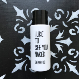 I LIKE TO SEE YOU NAKED Shampoo